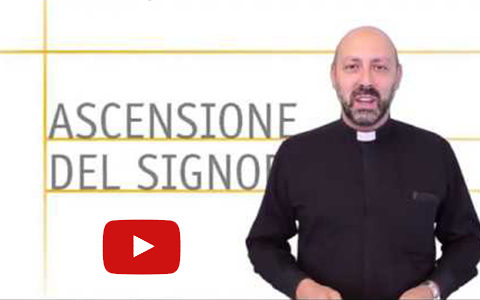 Commento di don Davide – Ascensione (A)