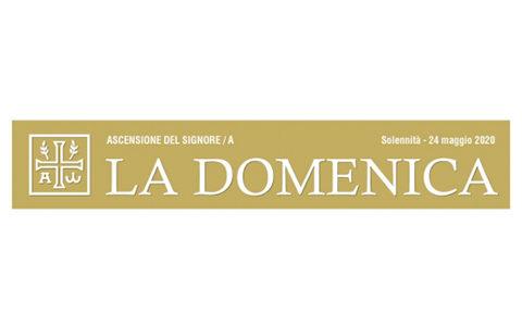 Foglietto La Domenica – Ascensione (A)