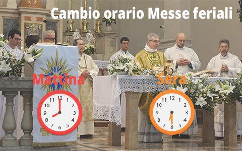 Cambio orario Messe feriali (estivo)